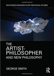 The Artist-Philosopher and New Philosophy, Hardback Book
