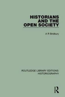Historians and the Open Society, Paperback / softback Book