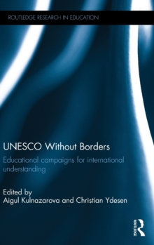 UNESCO Without Borders : Educational campaigns for international understanding, Hardback Book