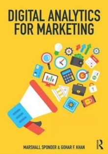 Digital Analytics for Marketing, Paperback Book