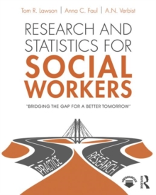 Research and Statistics for Social Workers, Paperback / softback Book
