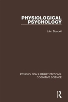 Physiological Psychology, Hardback Book