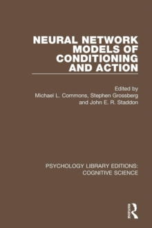 Neural Network Models of Conditioning and Action, Paperback / softback Book