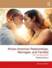 African American Relationships, Marriages, and Families : An Introduction, Paperback Book