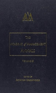 The Academy of Management Annals, Volume 8, Hardback Book