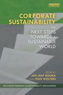 Corporate Sustainability : The Next Steps Towards a Sustainable World, Paperback / softback Book