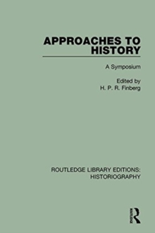 Approaches to History : A Symposium, Paperback Book
