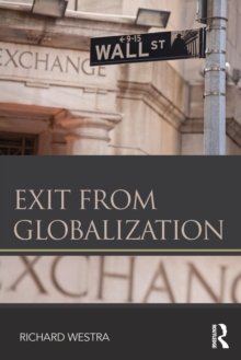 Exit from Globalization, Paperback / softback Book