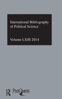 IBSS: Political Science: 2014 Vol.63 : International Bibliography of the Social Sciences, Hardback Book