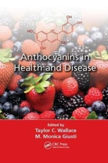 Anthocyanins in Health and Disease, Paperback / softback Book