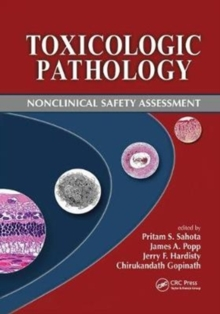 Toxicologic Pathology : Nonclinical Safety Assessment, Paperback / softback Book
