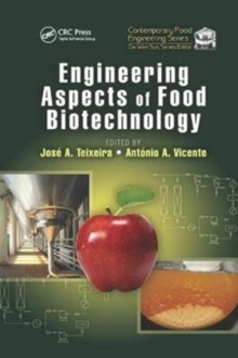 Engineering Aspects of Food Biotechnology, Paperback / softback Book