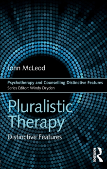 Pluralistic Therapy : Distinctive Features, Paperback / softback Book