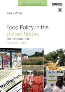 Food Policy in the United States : An Introduction, Paperback Book