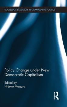 Policy Change Under New Democratic Capitalism, Hardback Book