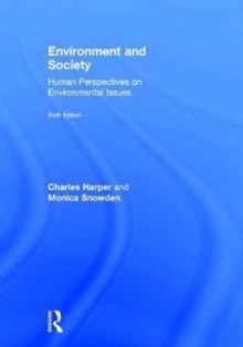 Environment and Society : Human Perspectives on Environmental Issues, Hardback Book
