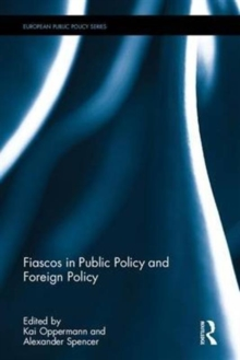 Fiascos in Public Policy and Foreign Policy, Hardback Book