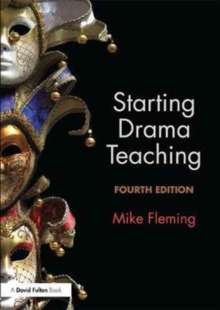 Starting Drama Teaching, Paperback / softback Book