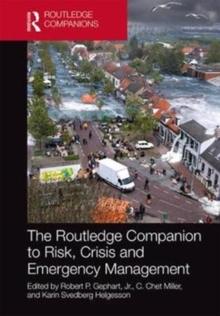The Routledge Companion to Risk, Crisis and Emergency Management, Hardback Book