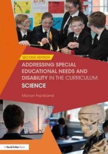 Addressing Special Educational Needs and Disability in the Curriculum: Science, Paperback / softback Book