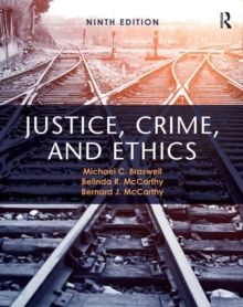 Justice, Crime, and Ethics, Paperback Book