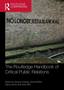 The Routledge Handbook of Critical Public Relations, Paperback / softback Book