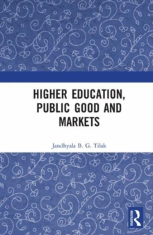 Higher Education, Public Good and Markets, Hardback Book