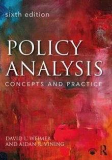 Policy Analysis : Concepts and Practice, Paperback / softback Book
