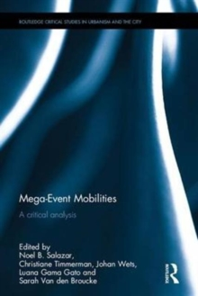 Mega-Event Mobilities : A Critical Analysis, Hardback Book