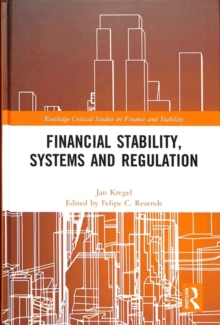 Financial Stability, Systems and Regulation, Hardback Book