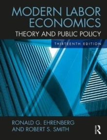 Modern Labor Economics : Theory and Public Policy (International Student Edition), Paperback Book