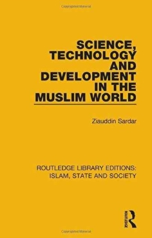 Science, Technology and Development in the Muslim World, Hardback Book