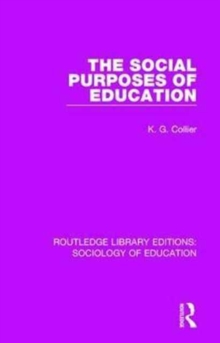 The Social Purposes of Education, Hardback Book
