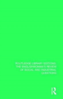 The Englishwoman's Review of Social and Industrial Questions : 1891, Hardback Book