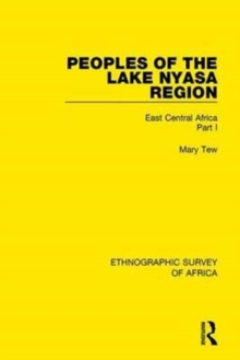 Peoples of the Lake Nyasa Region : East Central Africa Part I, Hardback Book
