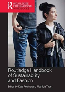 Routledge Handbook of Sustainability and Fashion, Paperback / softback Book