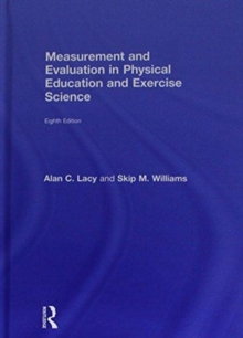 Measurement and Evaluation in Physical Education and Exercise Science, Hardback Book