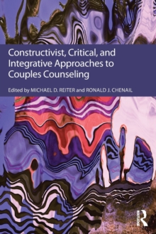 Constructivist, Critical, And Integrative Approaches To Couples Counseling, Paperback / softback Book