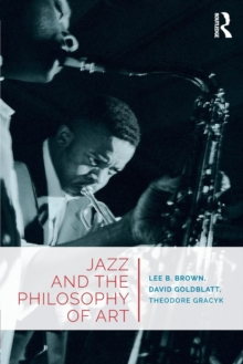 Jazz and the Philosophy of Art, Paperback Book