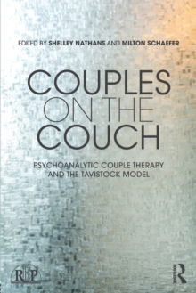 Couples on the Couch : Psychoanalytic Couple Psychotherapy and the Tavistock Model, Paperback Book