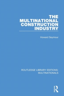 The Multinational Construction Industry, Paperback / softback Book