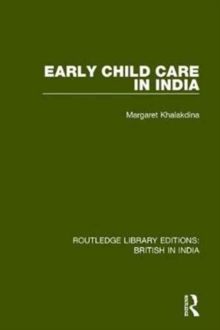 Early Child Care in India, Hardback Book