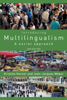 Introducing Multilingualism : A Social Approach, Paperback / softback Book