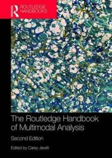 The Routledge Handbook of Multimodal Analysis, Paperback / softback Book