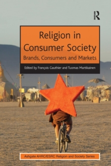 Religion in Consumer Society : Brands, Consumers and Markets, Paperback / softback Book