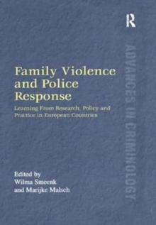 Family Violence and Police Response : Learning From Research, Policy and Practice in European Countries, Paperback / softback Book