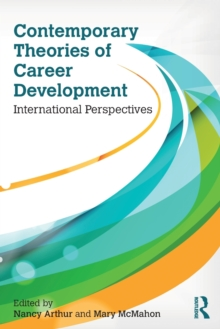 Contemporary Theories of Career Development : International Perspectives, Paperback / softback Book