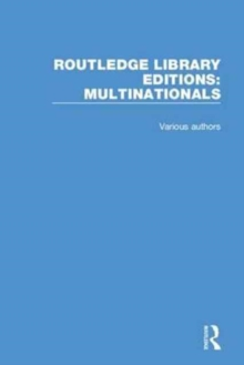 Routledge Library Editions: Multinationals, Hardback Book