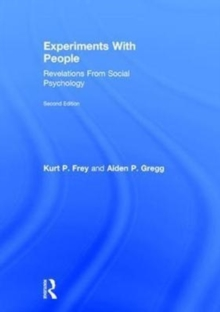 Experiments With People : Revelations From Social Psychology, 2nd Edition, Hardback Book