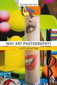Why Art Photography?, Paperback Book